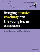 Cover for Bringing Creative Teaching into the Young Learner Classroom