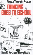 Cover for Thinking Goes to School