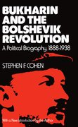 Cover for Bukharin and the Bolshevik Revolution