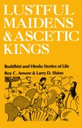 Cover for Lustful Maidens and Ascetic Kings
