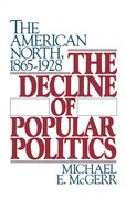 Cover for The Decline of Popular Politics
