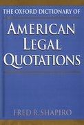 Cover for The Oxford Dictionary of American Legal Quotations