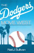 Cover for The Dodgers Move West
