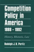 Cover for Competition Policy in America, 1888-1992