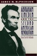 Cover for Abraham Lincoln and the Second American Revolution