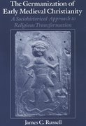 Cover for The Germanization of Early Medieval Christianity
