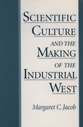Cover for Scientific Culture and the Making of the Industrial West