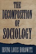 Cover for The Decomposition of Sociology