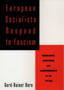 Cover for European Socialists Respond to Fascism: Ideology, Activism and Contingency in the 1930s