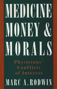 Cover for Medicine, Money, and Morals
