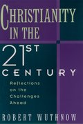 Cover for Christianity in the Twenty-first Century