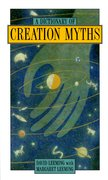 Cover for A Dictionary of Creation Myths