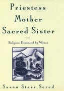 Cover for Priestess, Mother, Sacred Sister