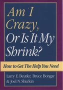Cover for Am I Crazy, Or Is It My Shrink?