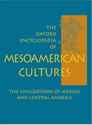 Cover for The Oxford Encyclopedia of Mesoamerican Cultures
