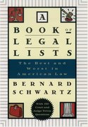 A Book of Legal Lists The Best and Worst in American Law with 150 Court and Judge Trivia Questions