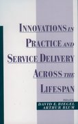 Cover for Innovations in Practice and Service Delivery Across the Lifespan