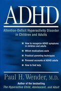 Cover for ADHD: Attention-Deficit Hyperactivity Disorder in Children, Adolescents, and Adults