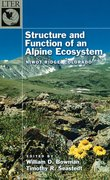 Cover for Structure and Function of an Alpine Ecosystem