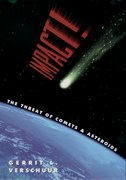 Cover for Impact! The Threat of Comets and Asteroids