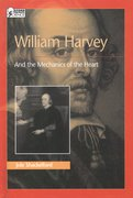 Cover for William Harvey and the Mechanics of the Heart