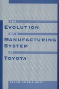 Cover for The Evolution of a Manufacturing System at Toyota