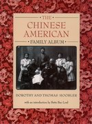 Cover for The Chinese American Family Album