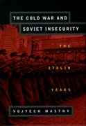 Cover for The Cold War and Soviet Insecurity