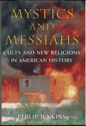 Cover for Mystics and Messiahs