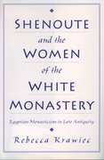 Cover for Shenoute and the Women of the White Monastery