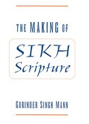 Cover for The Making of Sikh Scripture