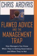Cover for Flawed Advice and the Management Trap