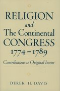 Cover for Religion and the Continental Congress, 1774-1789