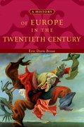 Cover for A History of Europe in the Twentieth Century