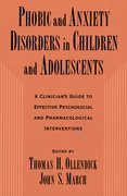 Cover for Phobic and Anxiety Disorders in Children and Adolescents