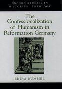 Cover for The Confessionalization of Humanism in Reformation Germany