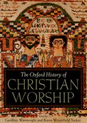Cover for The Oxford History of Christian Worship