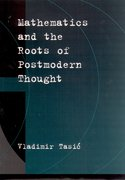 Cover for Mathematics and the Roots of Postmodern Thought