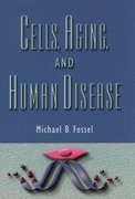 Cover for Cells, Aging, and Human Disease