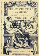 Cover for Print Culture and Music in Sixteenth-Century Venice