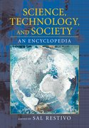 Science, Technology, and Society An Encyclopedia