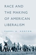 Cover for Race and the Making of American Liberalism