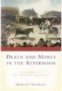 Cover for Death and Money in The Afternoon