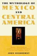 Cover for The Mythology of Mexico and Central America