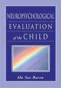 Cover for Neuropsychological Evaluation of the Child