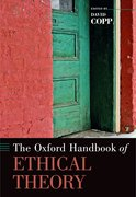 Cover for The Oxford Handbook of Ethical Theory