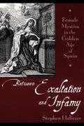Cover for Between Exaltation and Infamy