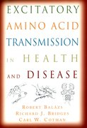 Cover for Excitatory Amino Acid Transmission in Health and Disease