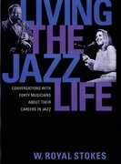 Cover for Living the Jazz Life