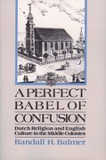 Cover for A Perfect Babel of Confusion